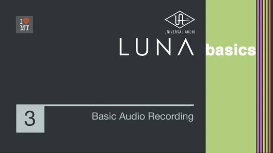 Основы LUNA #3 – Запись звука